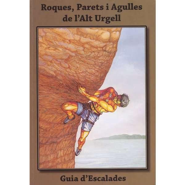 GUIA Roques Parets i Agulles de lAlt Urgell