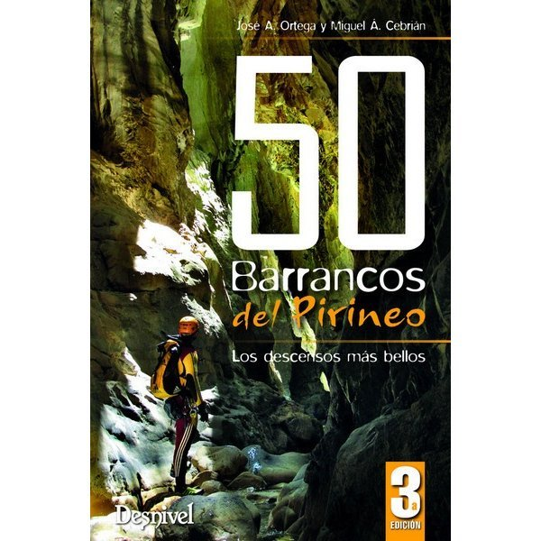 50 Barrancos Del Pirineo 3 170 DESNIVEL