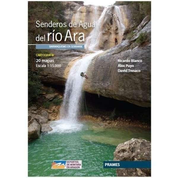 GUIA DE BARRANCOS Senderos De Agua Del Rio Ara Prames