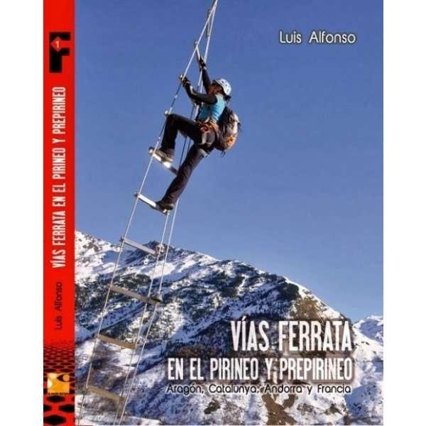 GUIA FERRATAS En El Pirineo Y Prepirineo LA NOCHE DEL LORO