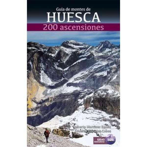 Guia de montes de Huesca 200 ascensiones SUA