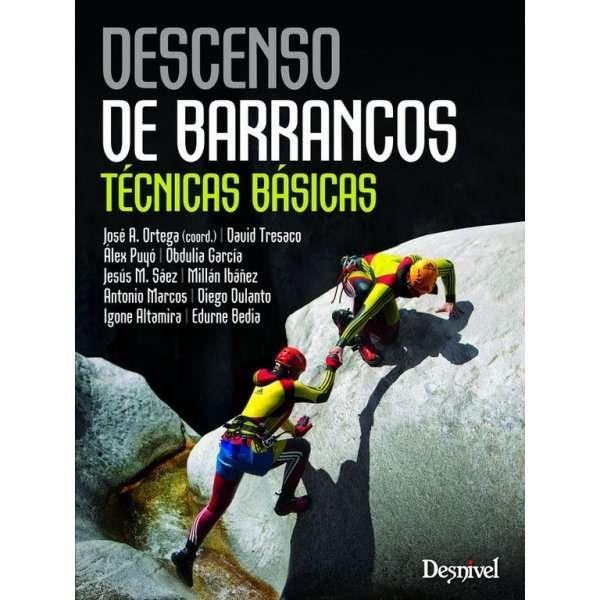 Manual Descenso De Barrancos Tecnicas Basicas DESNIVEL