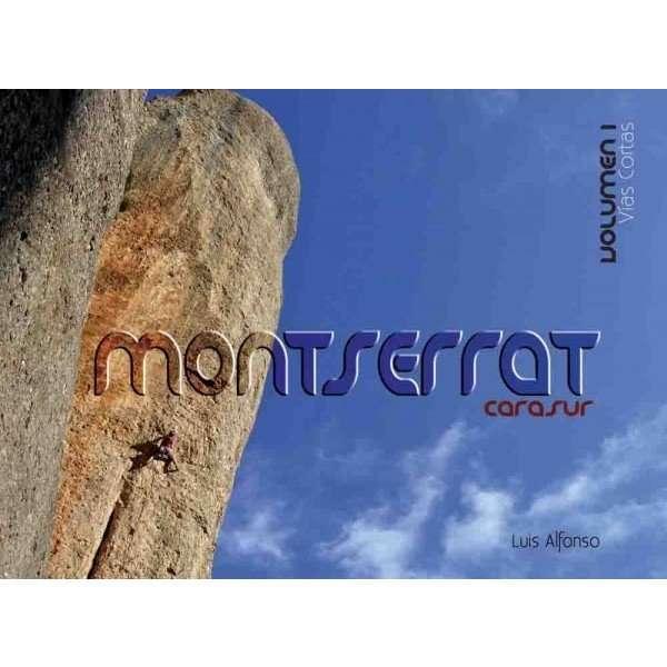 Monserrat Cara Sur. Vias Cortas Vol 1 LA NOCHE DEL LORO