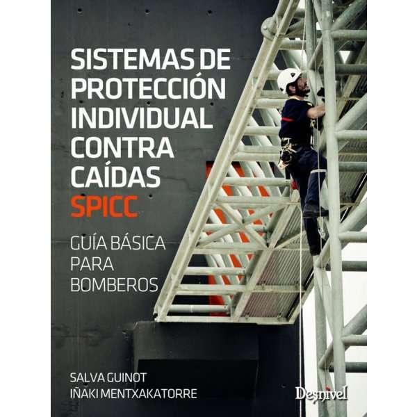 Sistemas de Proteccion Individual Contra Caidas SPICC DESNIVEL