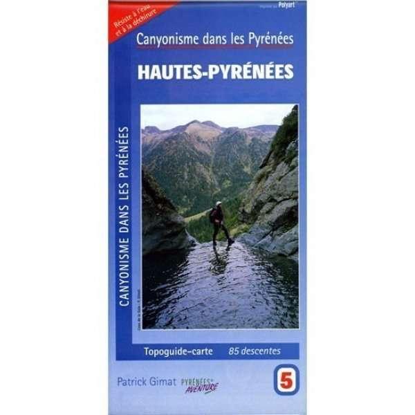 TOPOGUIA MAPA Hautes pyrenees PATRICK GIMAT
